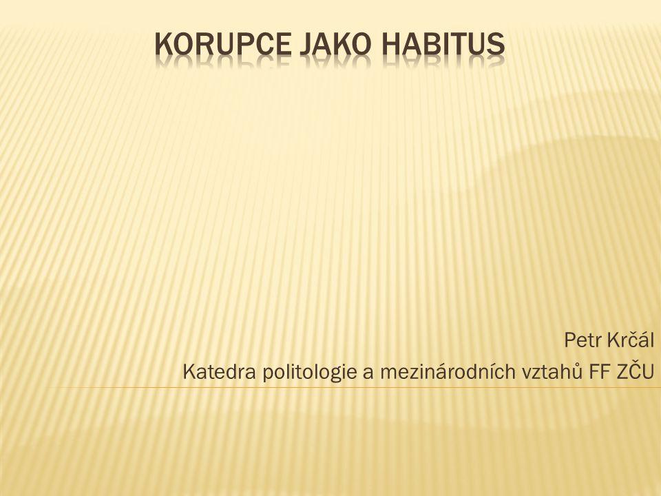 Petr Krčál Katedra politologie a mezinárodních vztahů FF ZČU