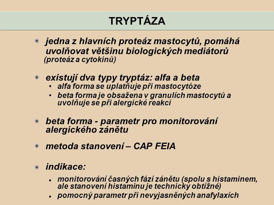 jedna z hlavních proteáz mastocytů, pomáhá uvolňovat většinu biologických mediátorů (proteáz a cytokinů) existují dva typy tryptáz: alfa a beta alfa f