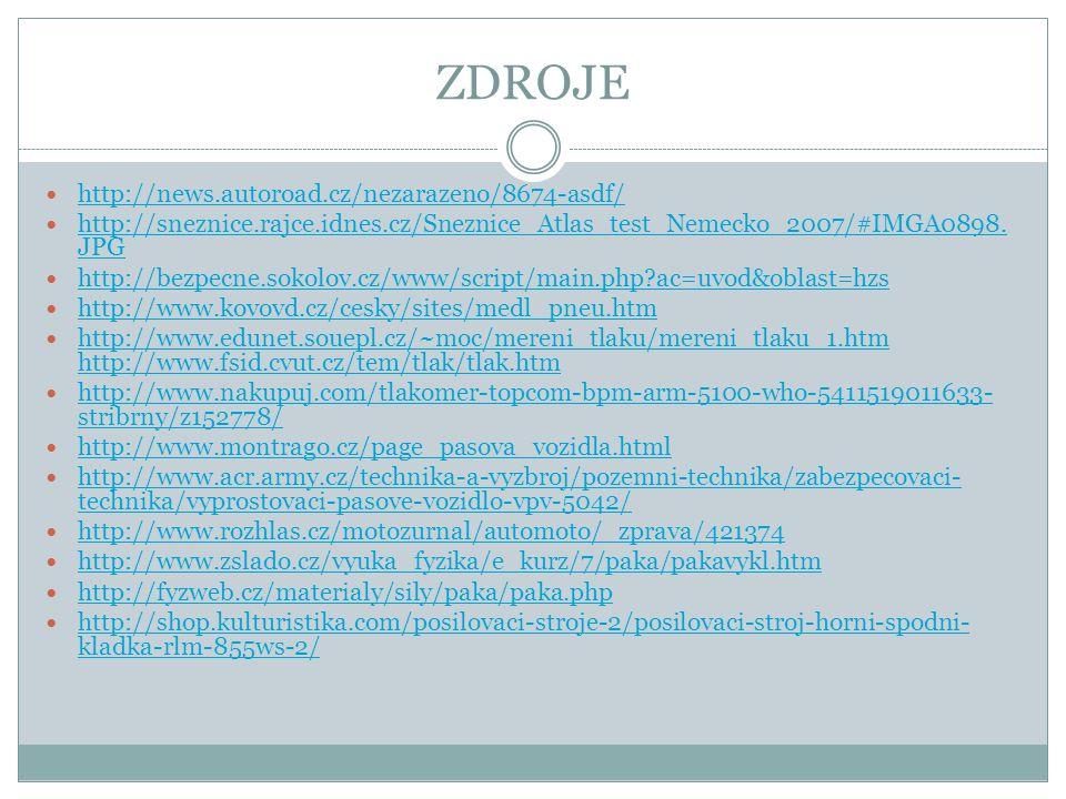 ZDROJE http://news.autoroad.cz/nezarazeno/8674-asdf/ http://sneznice.rajce.idnes.cz/Sneznice_Atlas_test_Nemecko_2007/#IMGA0898.