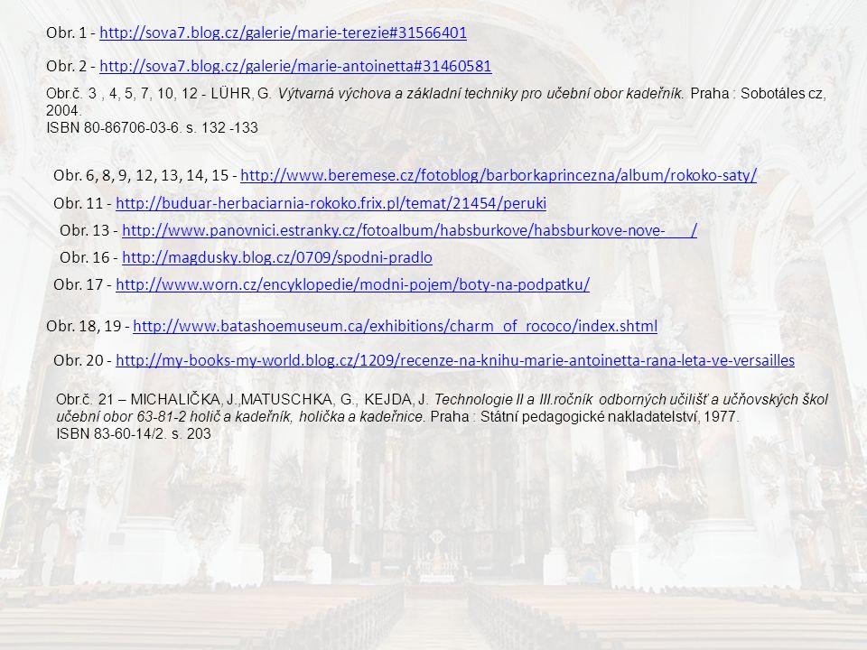 Obr. 17 - http://www.worn.cz/encyklopedie/modni-pojem/boty-na-podpatku/http://www.worn.cz/encyklopedie/modni-pojem/boty-na-podpatku/ Obr. 2 - http://s