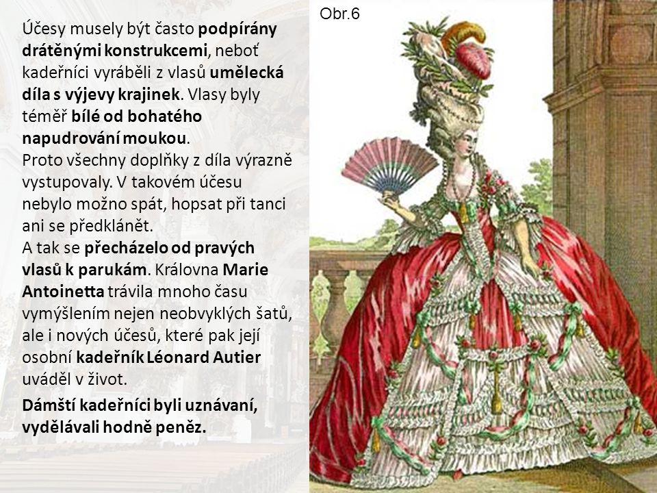 VRCHOLNÉ ROKOKO Vlasy si dvorní dámy a šlechtičny před plesy a slavnostmi vyčesávaly do půlmetrové výše.