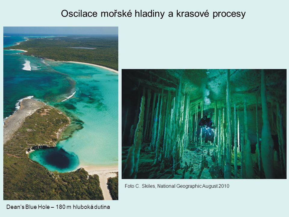 Oscilace mořské hladiny a krasové procesy Dean's Blue Hole – 180 m hluboká dutina Foto C. Skiles, National Geographic August 2010