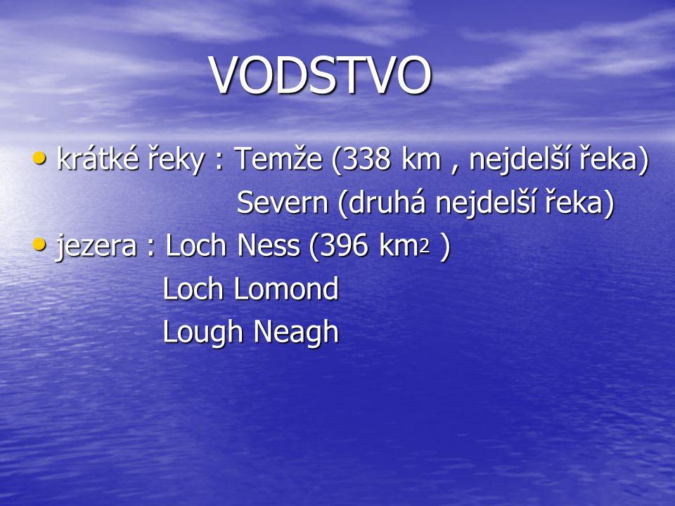 VODSTVO VODSTVO Keltské a Irské moře, Atlantský oceán Keltské a Irské moře, Atlantský oceán Kaledonský průplav Kaledonský průplav řeky : Shannon (nejdelší řeka - 340 km ) řeky : Shannon (nejdelší řeka - 340 km ) Bhearbha Bhearbha jezera : Ribh jezera : Ribh Coirib Coirib