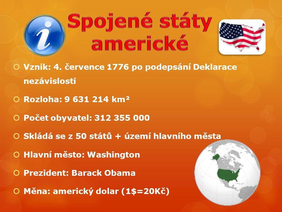  Vznik: 4. července 1776 po podepsání Deklarace nezávislosti  Rozloha: 9 631 214 km²  Počet obyvatel: 312 355 000  Skládá se z 50 států + území hl