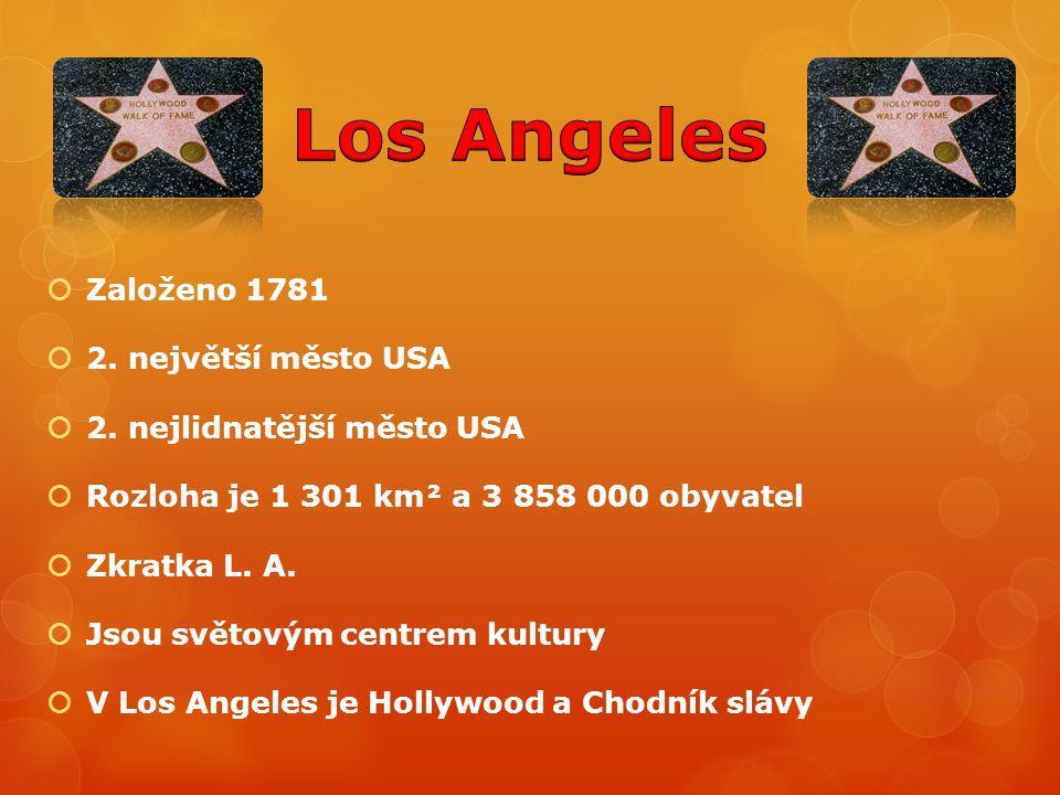  Založeno 1781  2. největší město USA  2. nejlidnatější město USA  Rozloha je 1 301 km² a 3 858 000 obyvatel  Zkratka L. A.  Jsou světovým centr