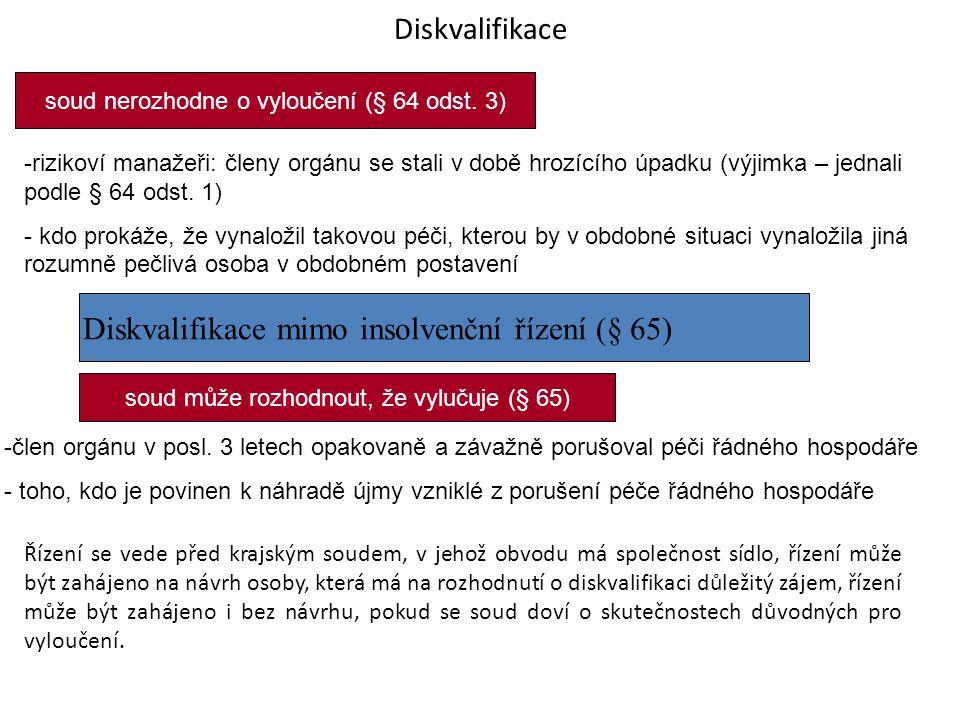 Diskvalifikace soud nerozhodne o vyloučení (§ 64 odst.