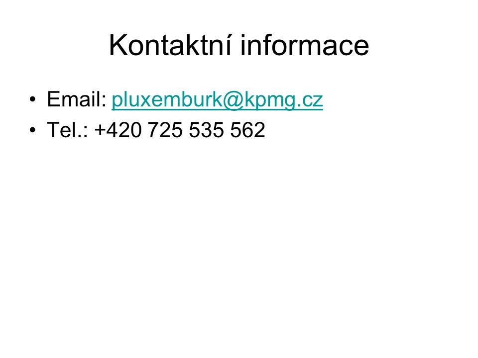 Kontaktní informace Email: pluxemburk@kpmg.czpluxemburk@kpmg.cz Tel.: +420 725 535 562