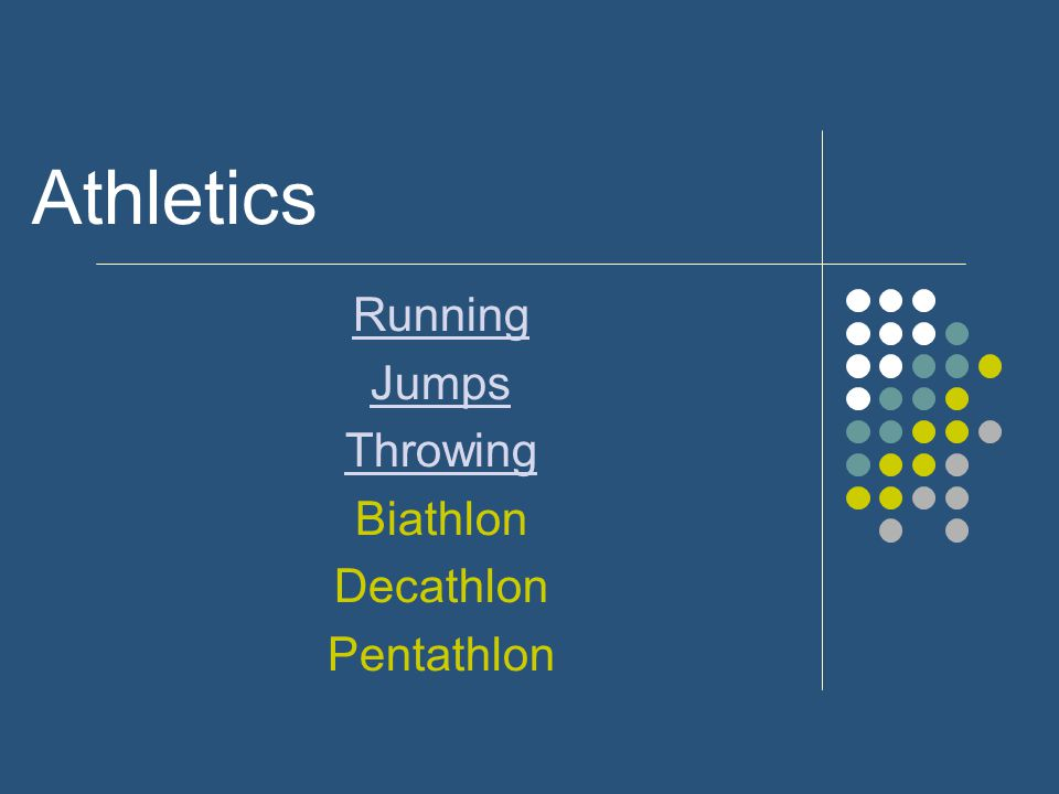 Athletics Running Jumps Throwing Biathlon Decathlon Pentathlon