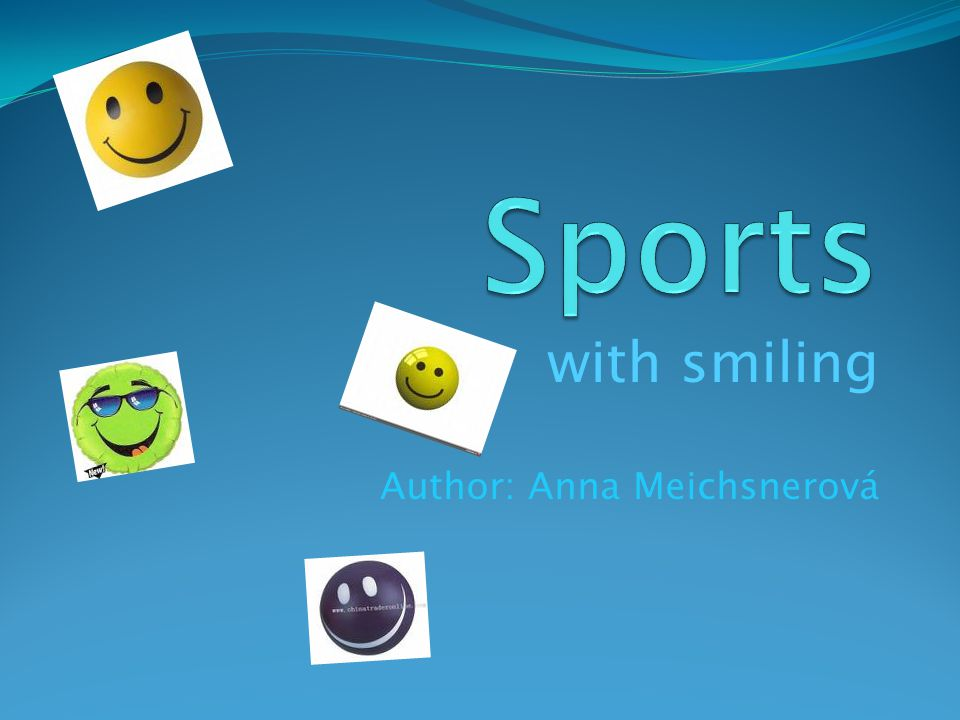 with smiling Author: Anna Meichsnerová