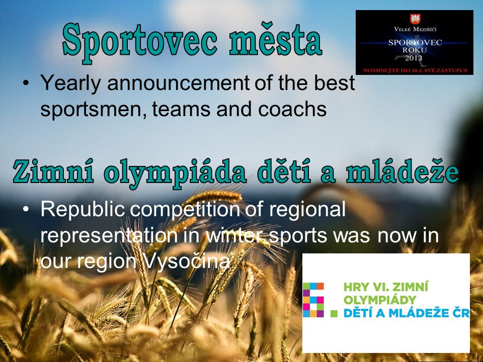 Yearly announcement of the best sportsmen, teams and coachs Republic competition of regional representation in winter sports was now in our region Vysočina