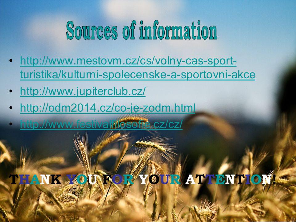 http://www.mestovm.cz/cs/volny-cas-sport- turistika/kulturni-spolecenske-a-sportovni-akcehttp://www.mestovm.cz/cs/volny-cas-sport- turistika/kulturni-