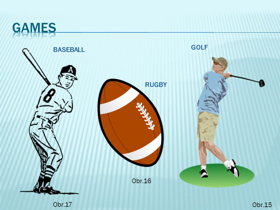 _ O _ T B _ _ L, _ R I _ _ _ T, T _ N _ I S, R _ G _ _ AND G _ _ F ARE THE MOST POPULAR SPORTS AND GAMES IN G _ E _ _ B _ I _ _ _ N.