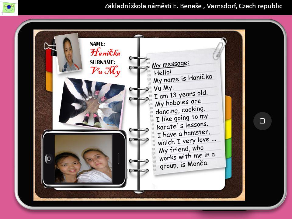 iPad 19.56 88% NAME: Daniel SURNAME: Vejrostek My message: Hello.
