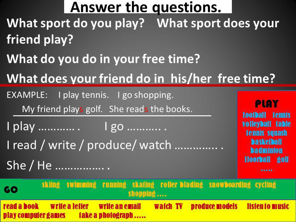 Complete the conversation.- Hello / Hi -What´s your favourite sport.