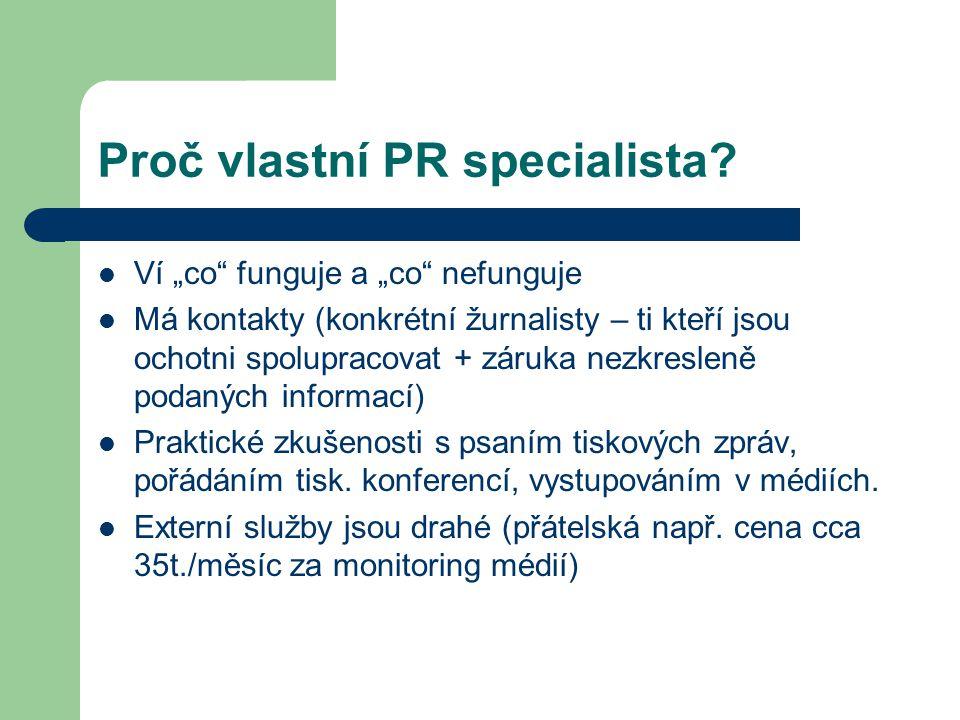 Proč vlastní PR specialista.