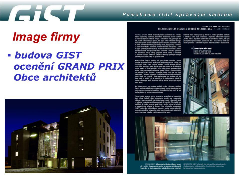 Image firmy P o m á h á m e ř í d i t s p r á v n ý m s m ě r e m  budova GIST ocenění GRAND PRIX Obce architektů