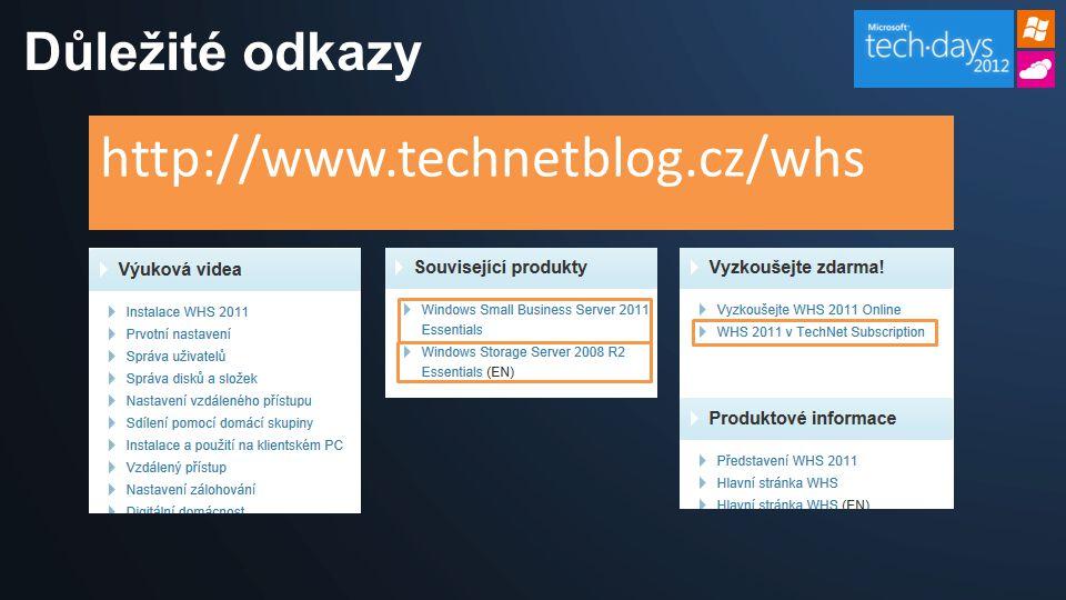 Důležité odkazy http://www.technetblog.cz/whs