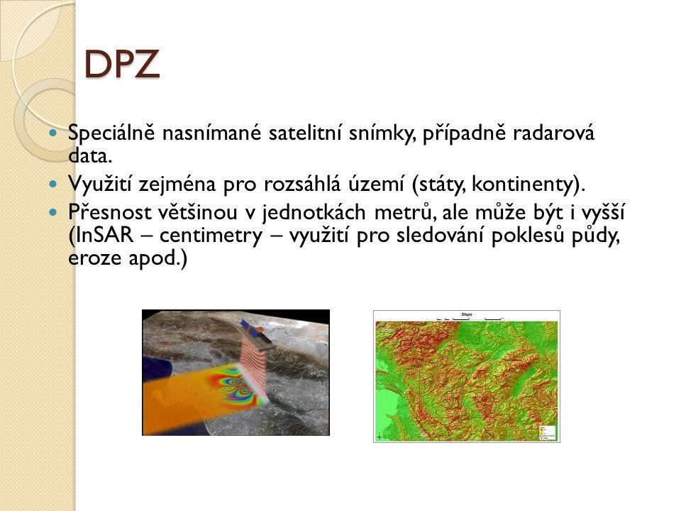 DPZ Speciálně nasnímané satelitní snímky, případně radarová data.