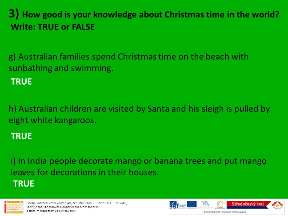 3) How good is your knowledge about Christmas time in the world.
