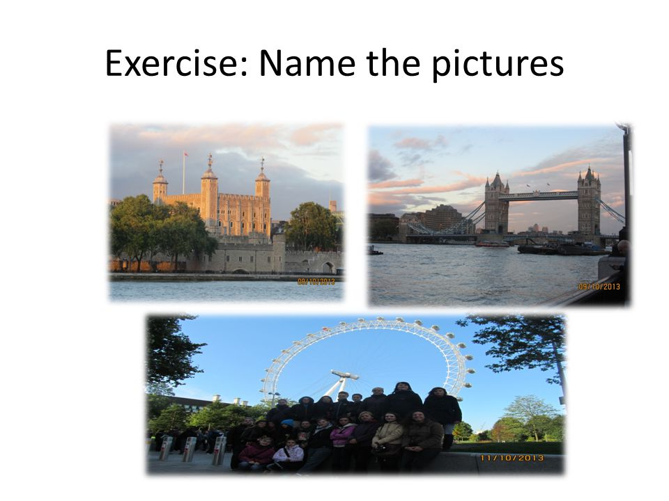 Exercise: Name the pictures