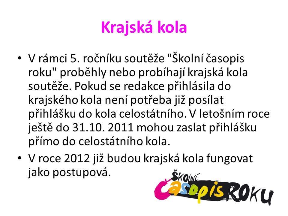 Krajská kola V rámci 5. ročníku soutěže