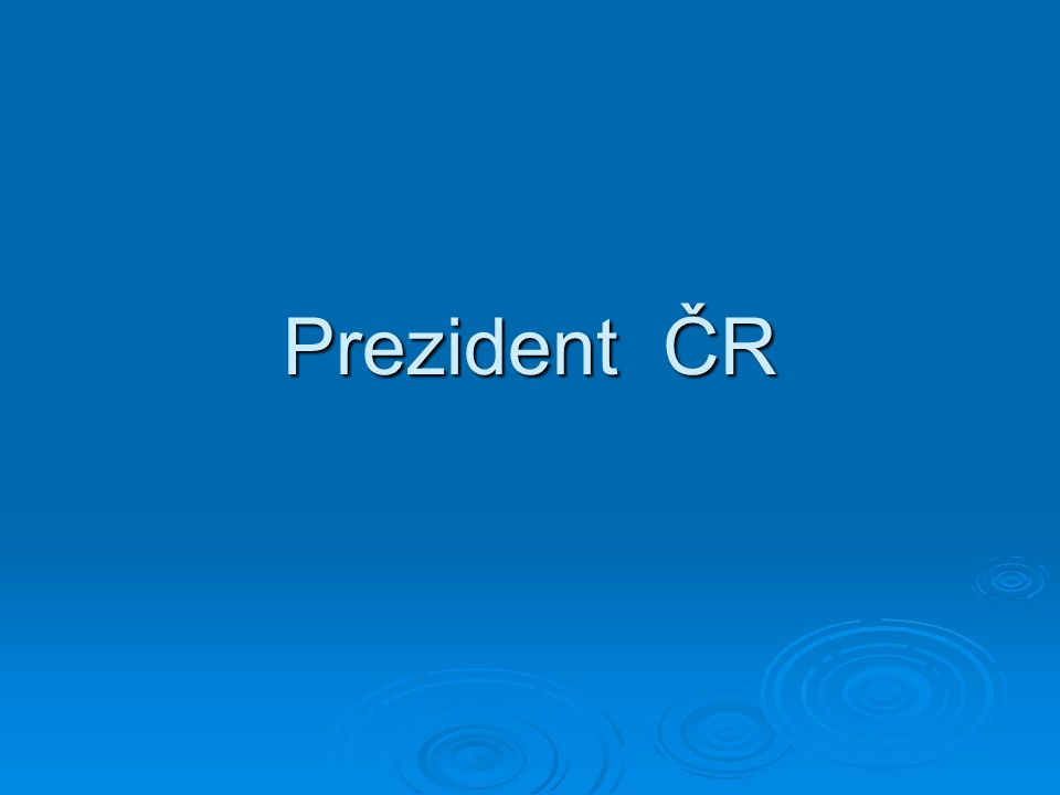 Odkaz na oficiální stránku  http://www.vlada.cz/ http://www.vlada.cz/
