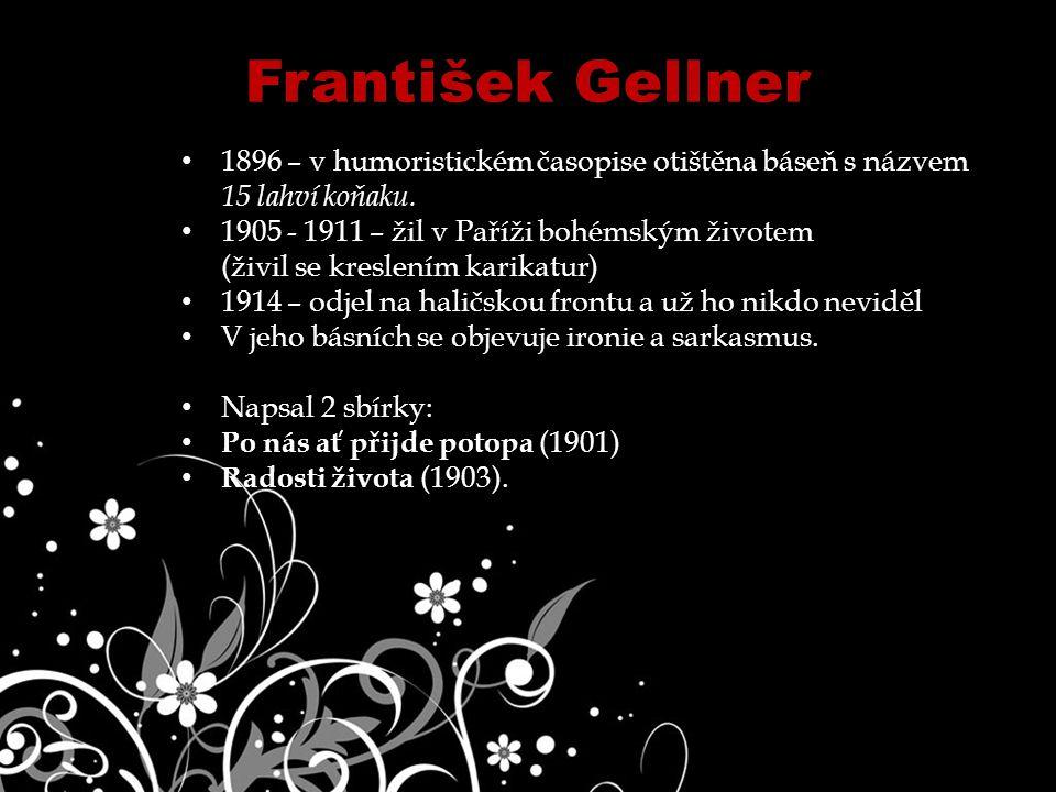 1896 – v humoristickém časopise otištěna báseň s názvem 15 lahví koňaku.