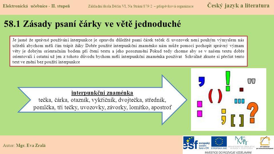 58.1 Zásady psaní čárky ve větě jednoduché Elektronická učebnice - II.