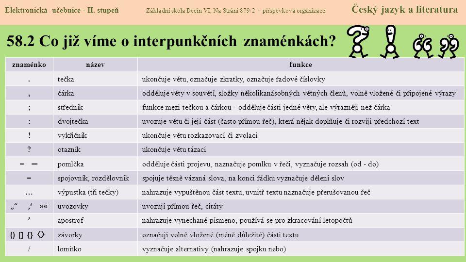 58.2 Co již víme o interpunkčních znaménkách.Elektronická učebnice - II.