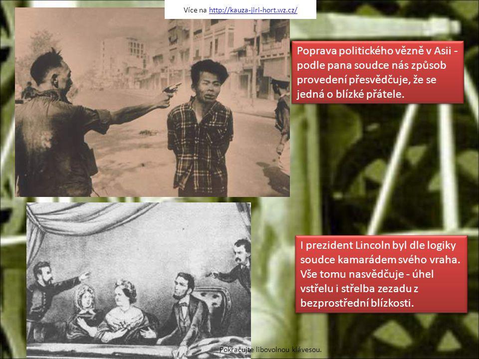 Poprava politického vězně v Asii - podle pana soudce nás způsob provedení přesvědčuje, že se jedná o blízké přátele.