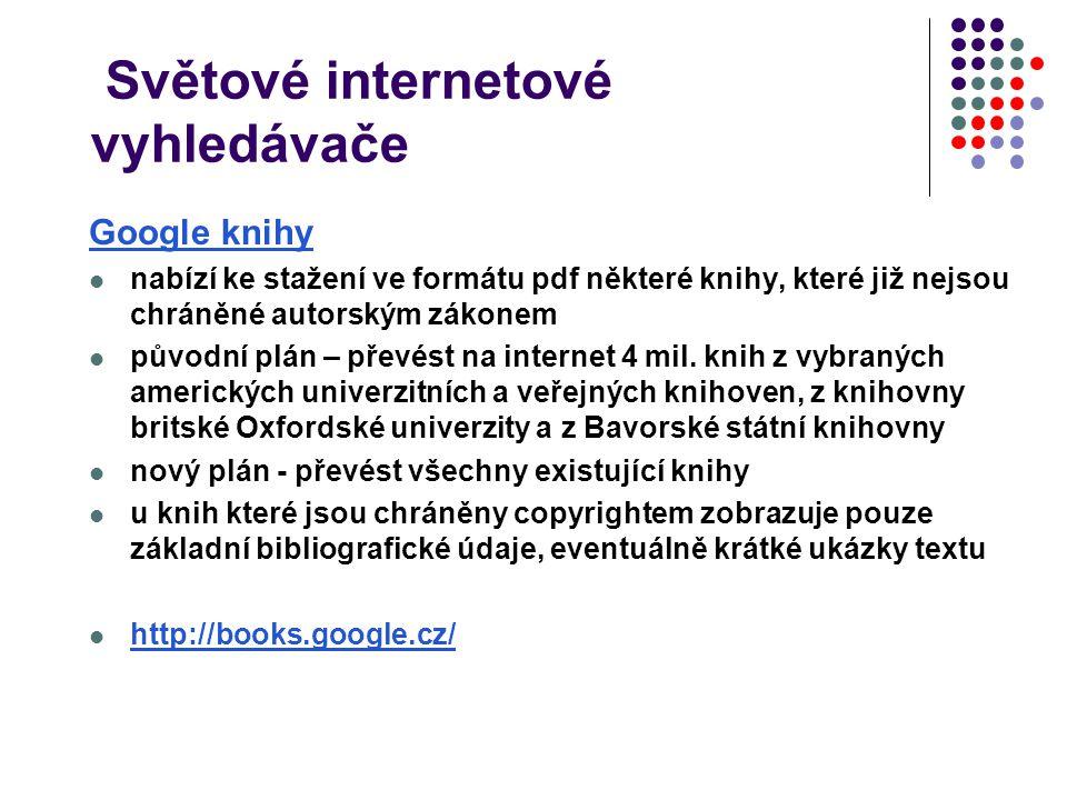Světové internetové vyhledávače Google knihy nabízí ke stažení ve formátu pdf některé knihy, které již nejsou chráněné autorským zákonem původní plán