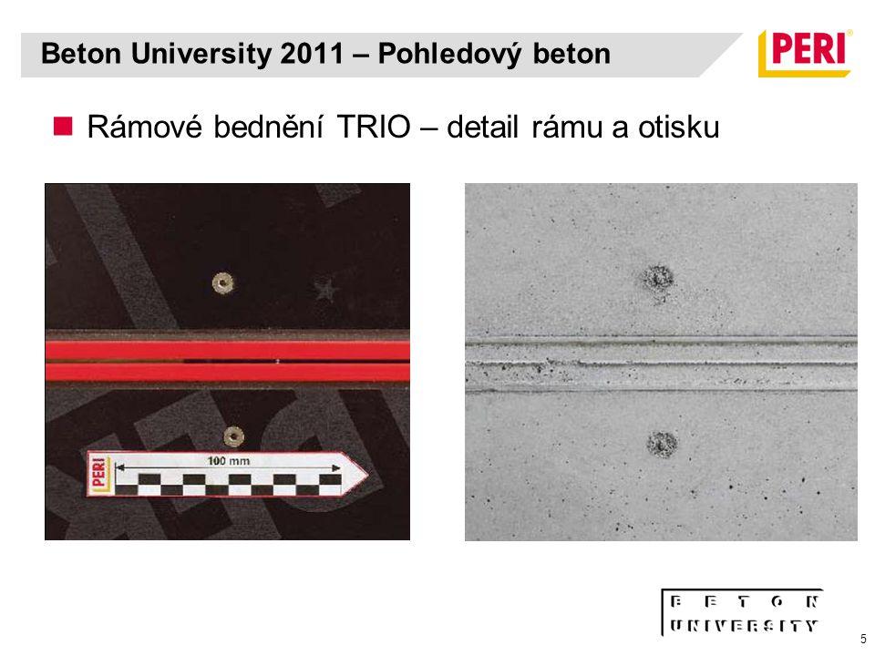 5 Rámové bednění TRIO – detail rámu a otisku Beton University 2011 – Pohledový beton