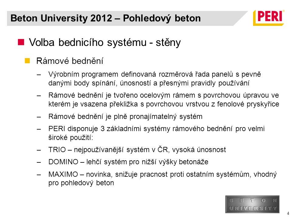 5 Stavba se systémem TRIO - FN Hradec Králové Beton University 2012 – Pohledový beton
