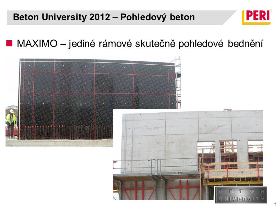 7 Stavba se systémem MAXIMO – ČVUT Beton University 2012 – Pohledový beton