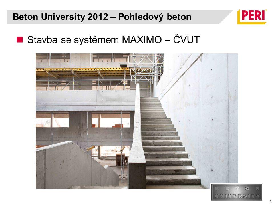 8 Stavba se systémem VARIO – KIC Hradec Králové Beton University 2012 – Pohledový beton