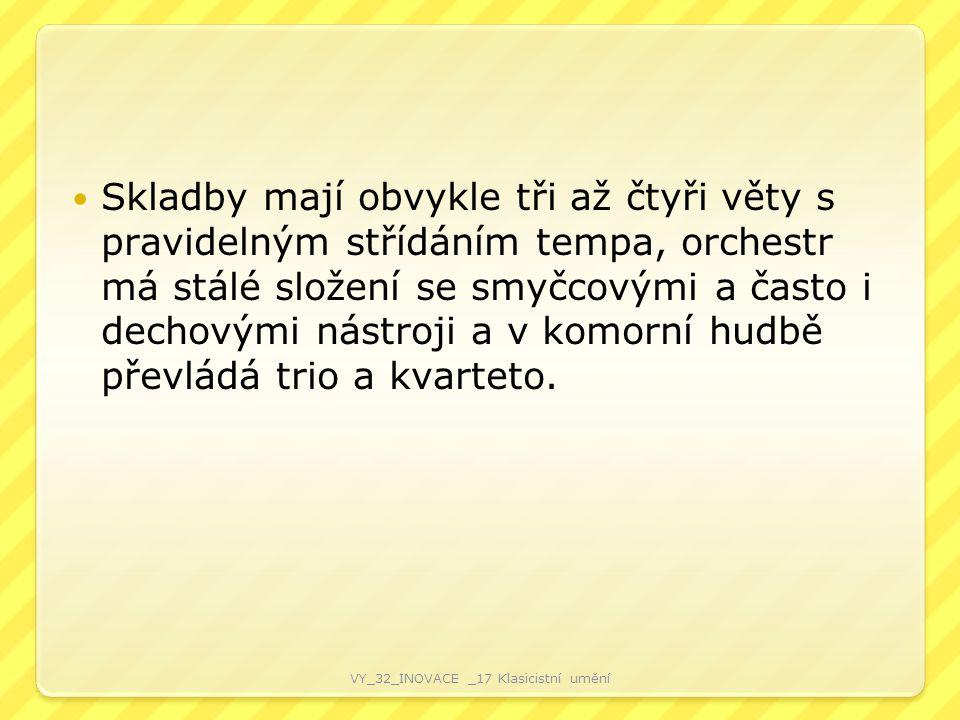 Skladby mají obvykle tři až čtyři věty s pravidelným střídáním tempa, orchestr má stálé složení se smyčcovými a často i dechovými nástroji a v komorní hudbě převládá trio a kvarteto.