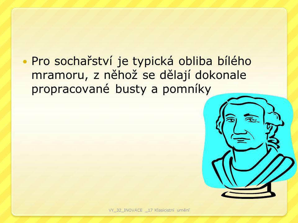 LITERATURA V období klasicismu se rozvíjí zejména epická poezie a dramatická tvorba.
