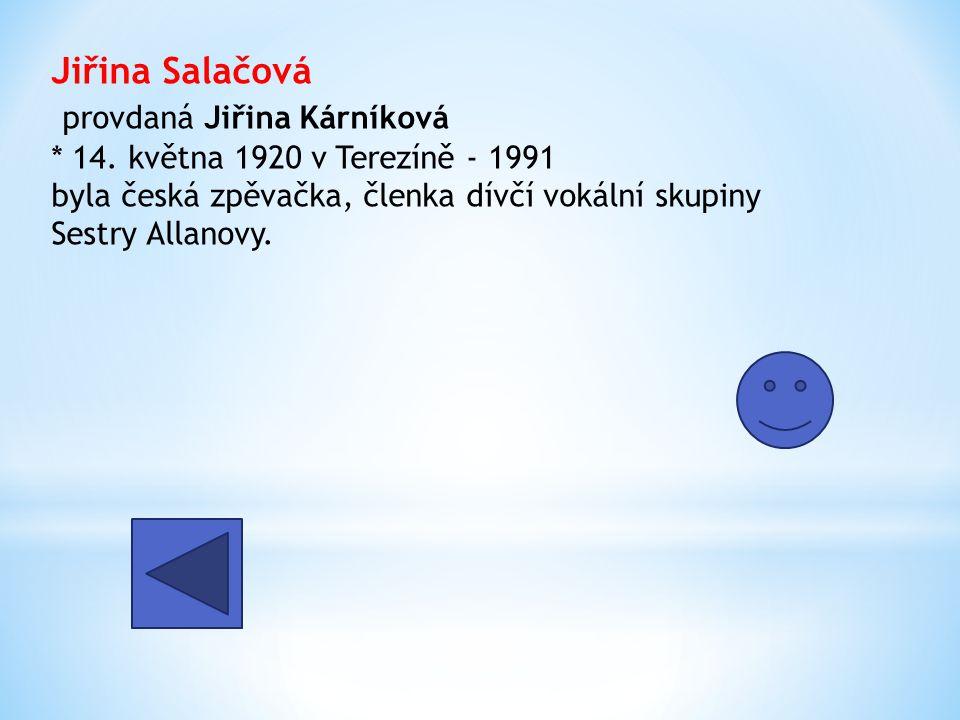 Zdena Vincíková *1917, Rakousko-Uhersko – 25.listopadu 1971, Praha Československo) byla česká swingová zpěvačka.