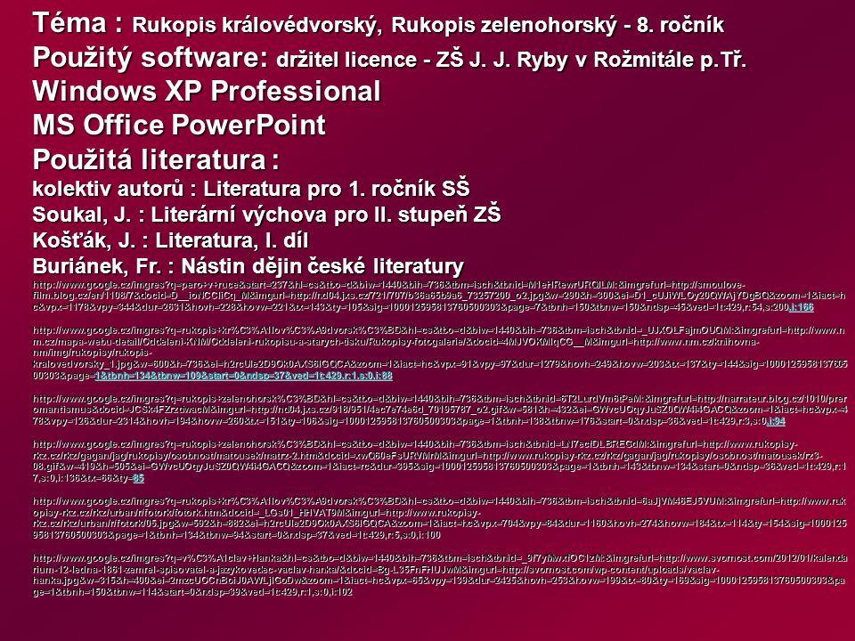 Téma : Rukopis královédvorský, Rukopis zelenohorský - 8.