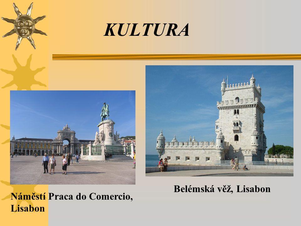 KULTURA Náměstí Praca do Comercio, Lisabon Belémská věž, Lisabon