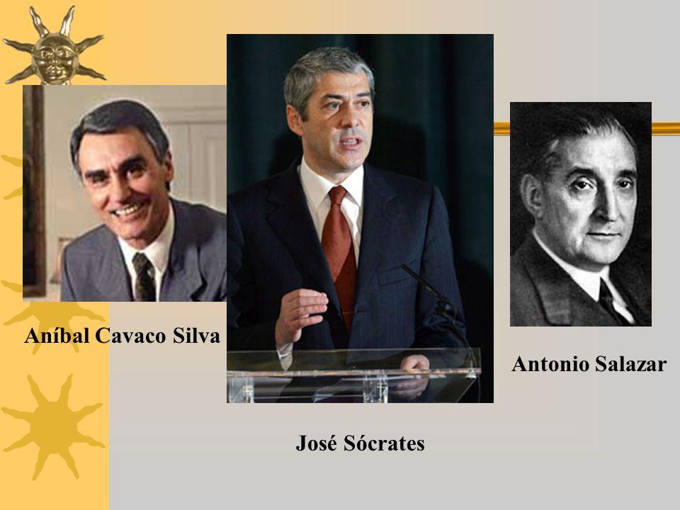 Aníbal Cavaco Silva José Sócrates Antonio Salazar