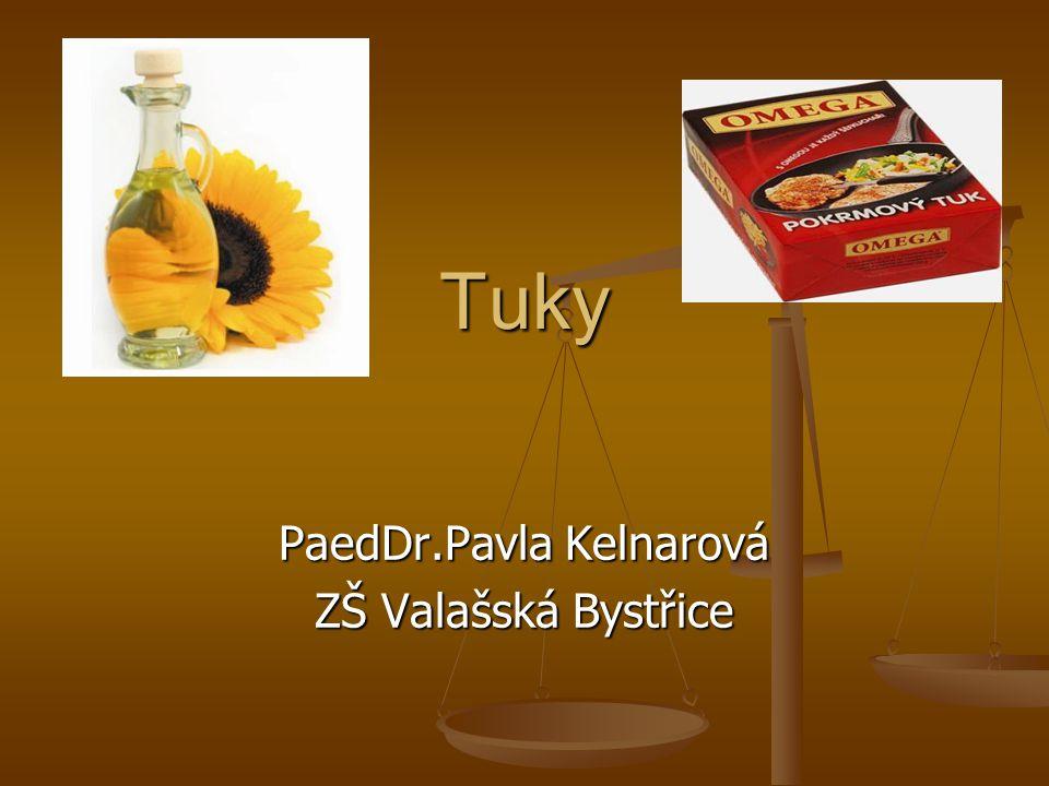 Tuky PaedDr.Pavla Kelnarová ZŠ Valašská Bystřice