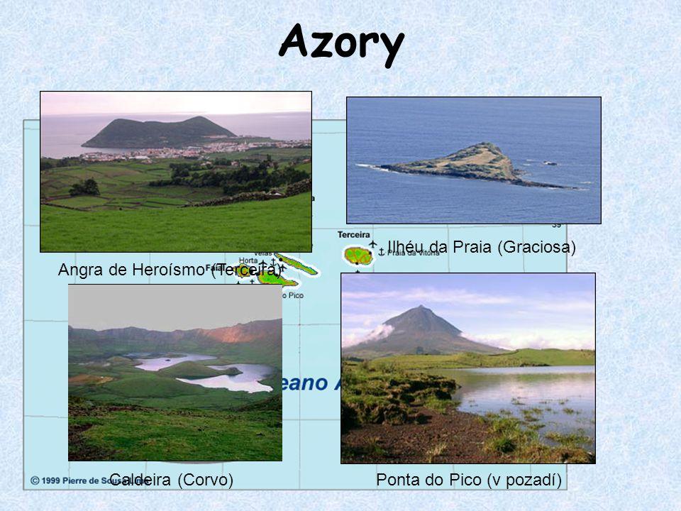 Azory Angra de Heroísmo (Terceira) Ilhéu da Praia (Graciosa) Ponta do Pico (v pozadí)Caldeira (Corvo)