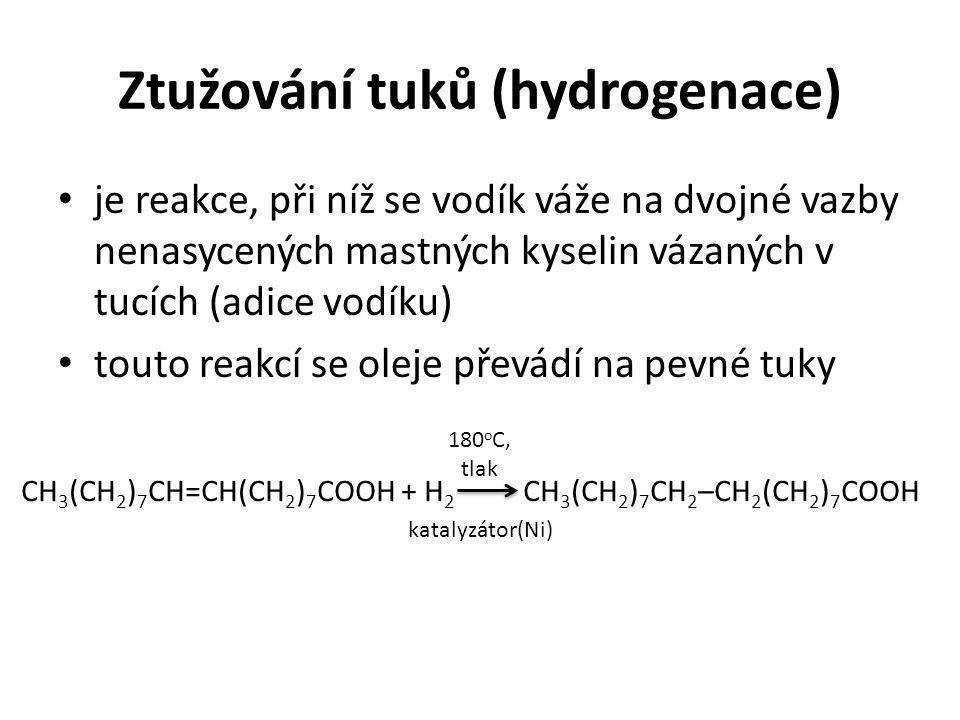 Ztužování tuků (hydrogenace) je reakce, při níž se vodík váže na dvojné vazby nenasycených mastných kyselin vázaných v tucích (adice vodíku) touto rea