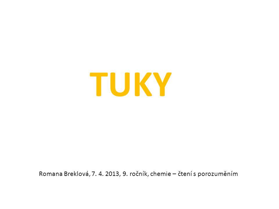 TUKY Romana Breklová, 7. 4. 2013, 9. ročník, chemie – čtení s porozuměním