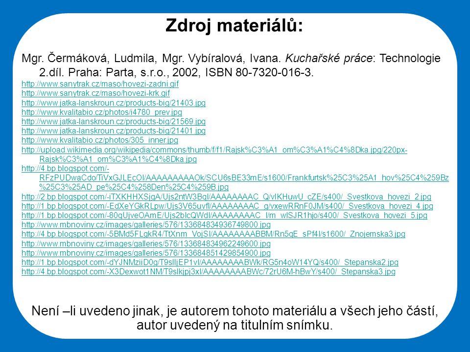 Střední škola Oselce Zdroj materiálů: Mgr.Čermáková, Ludmila, Mgr.