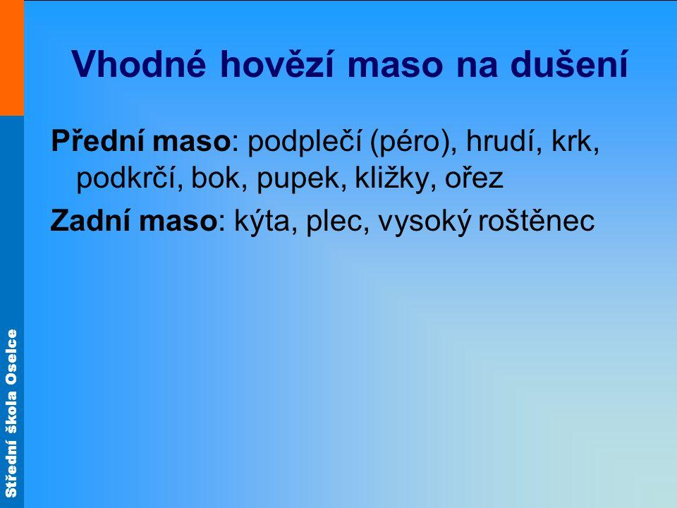 Střední škola Oselce Hovězí na švestkách