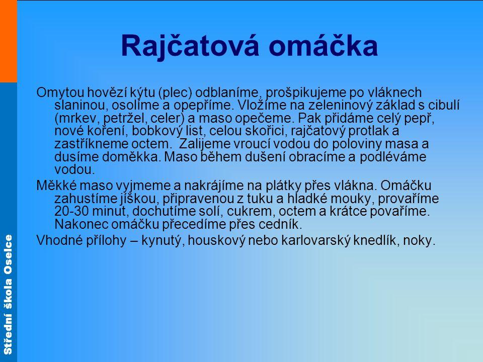 Střední škola Oselce Rajčatová omáčka