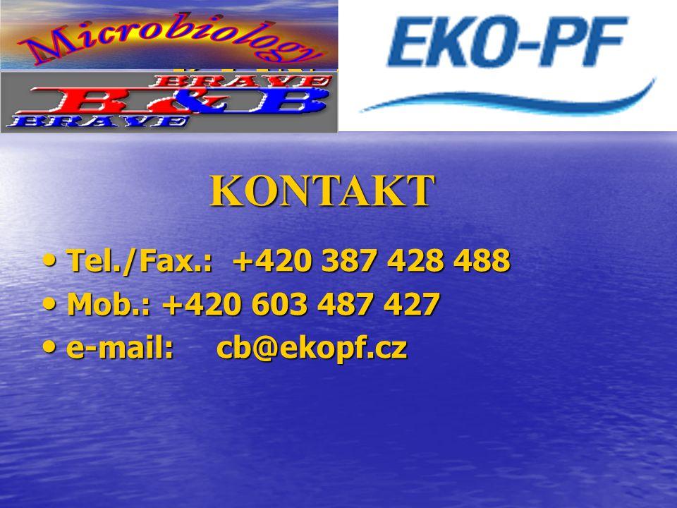 KONTAKT Tel./Fax.: +420 387 428 488 Tel./Fax.: +420 387 428 488 Mob.: +420 603 487 427 Mob.: +420 603 487 427 e-mail: cb@ekopf.cz e-mail: cb@ekopf.cz