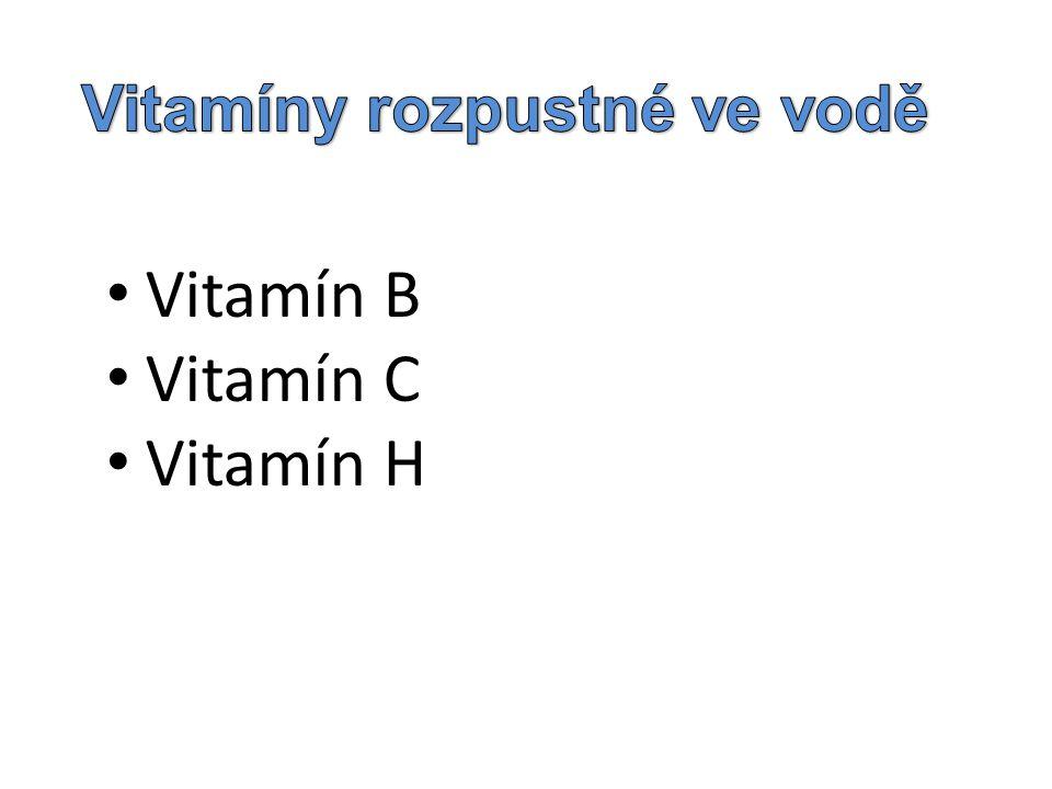 Vitamín B Vitamín C Vitamín H